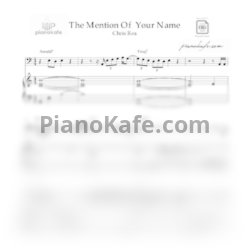 Ноты Chris Rea - The mention of your name - PianoKafe.com