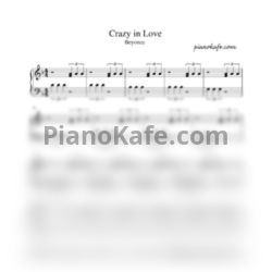 Ноты Beyonce - Crazy in love (Exclusive version) - PianoKafe.com