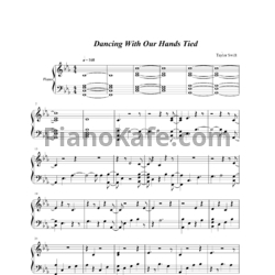 Ноты Taylor Swift - Dancing with our hands tied - PianoKafe.com