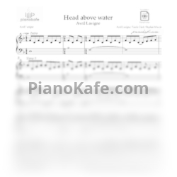 Ноты Avril Lavigne - Head above water - PianoKafe.com