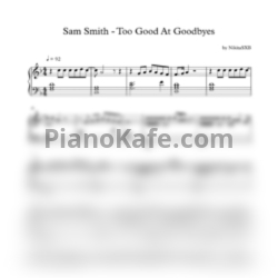 Ноты Sam Smith - Too good at goodbyes - PianoKafe.com